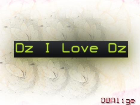 Dz I Love Dz